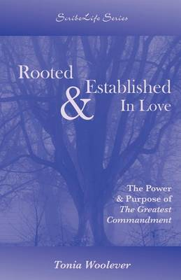 Rooted & Established in Love by Woolever