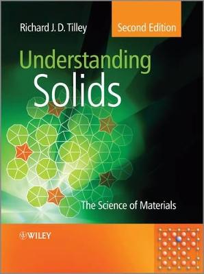 Understanding Solids by Richard J. D. Tilley