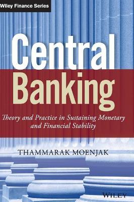 Central Banking by Thammarak Moenjak