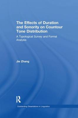 The Effects of Duration and Sonority on Countour Tone Distribution by Jie Zhang