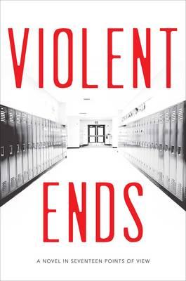 Violent Ends by Shaun David Hutchinson