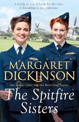 The Spitfire Sisters by Margaret Dickinson