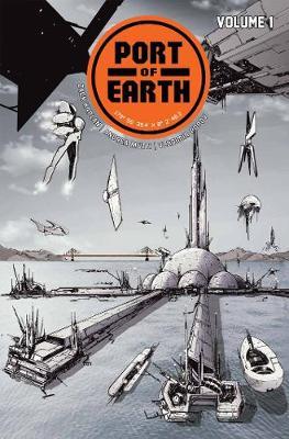 Port of Earth Volume 1 by Zack Kaplan