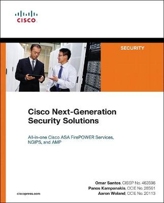 Cisco Next-Generation Security Solutions by Aaron Woland