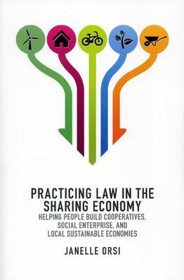 Practicing Law in the Sharing Economy by Janelle Orsi
