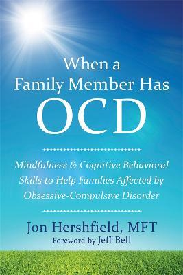 When a Family Member Has OCD by Jon Hershfield