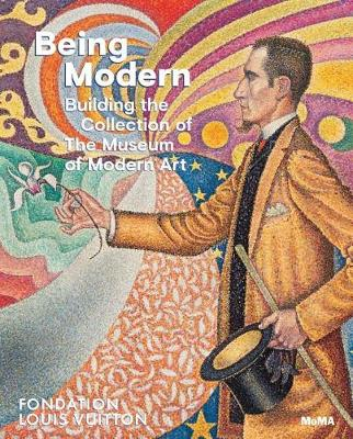 Being Modern: Building the Collection of the Museum of Modern Art by Suzanne Page