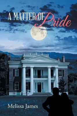 A Matter of Pride by Melissa James