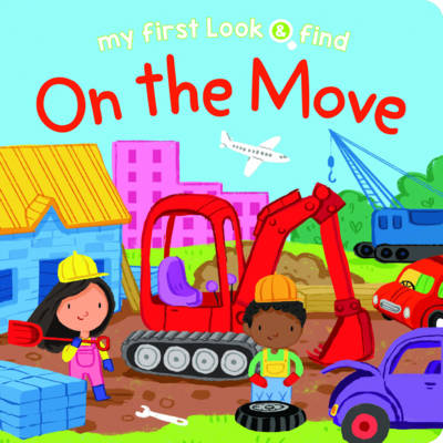 My First Look and Find on the Move by Lake Press