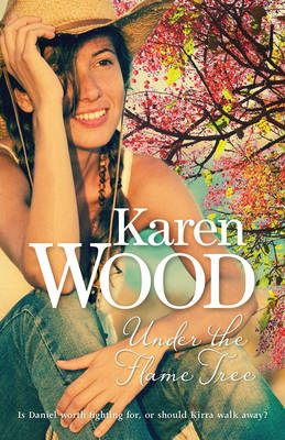 Under the Flame Tree by Karen Wood