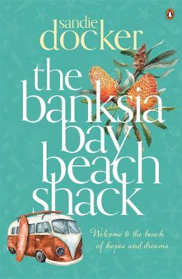 The Banksia Bay Beach Shack book