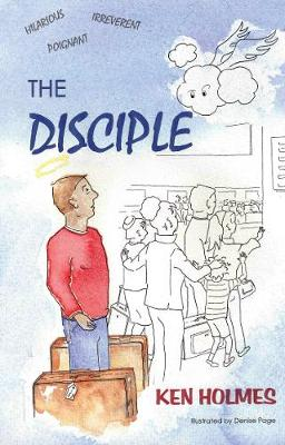 The Disciple by Ken Holmes