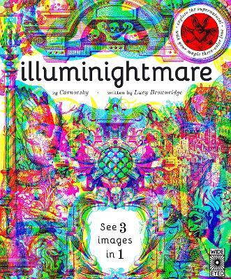 Illuminightmare: Explore the Supernatural with Your Magic Three-Colour Lens book