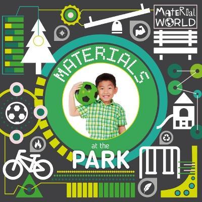 Materials at the Park by John Wood