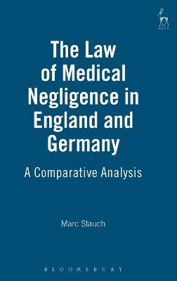 Law of Medical Negligence in England and Germany book
