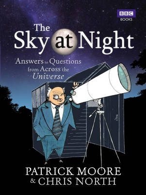 The Sky at Night by CBE, DSc, FRAS, Sir Patrick Moore
