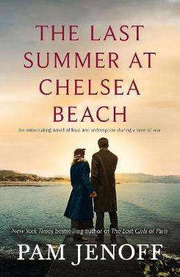 The Last Summer at Chelsea Beach by Pam Jenoff