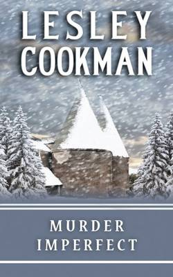 Murder Imperfect by Lesley Cookman