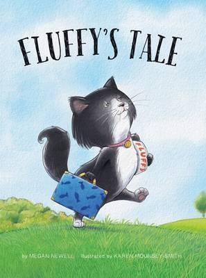 Fluffy's Tale by Megan Newell