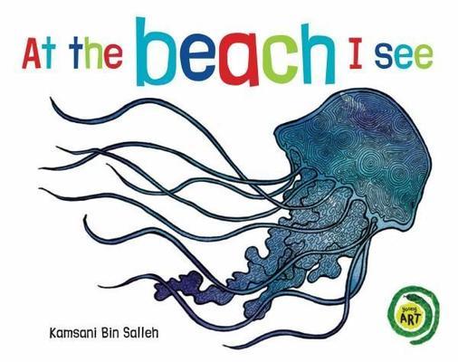 At the Beach I See by Kamsani Bin Salleh