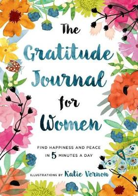 The Gratitude Journal for Women by Katherine Furman