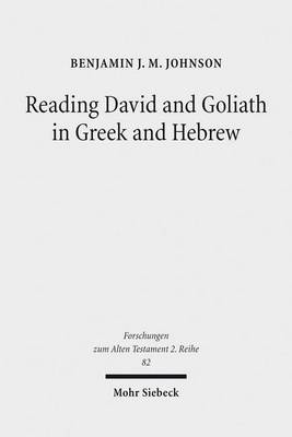 Reading David and Goliath in Greek and Hebrew by Benjamin J Johnson