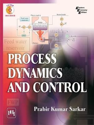 Process Dynamics and Control by Prabir Kumar Sarkar