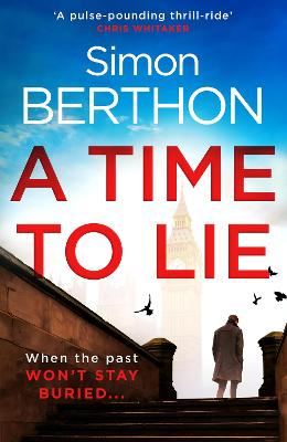 A Time to Lie by Simon Berthon