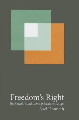 Freedom's Right by Axel Honneth