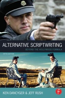 Alternative Scriptwriting by Ken Dancyger