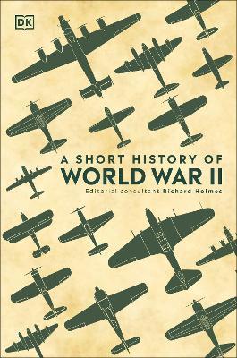 A Short History of World War II book