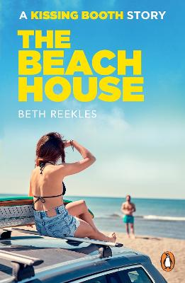 The Beach House: A Kissing Booth Story book