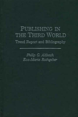 Publishing in the Third World by Philip G. Altbach