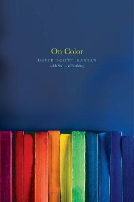 On Color by David Kastan