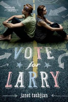 Vote for Larry by Janet Tashjian