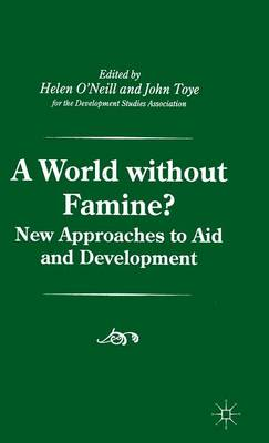 A World without Famine? by John Toye