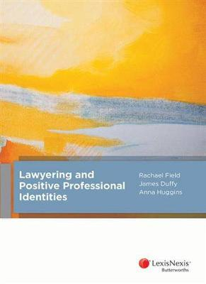 Lawyering and Positive Professional Identities book