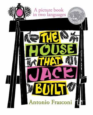The House that Jack Built by Antonio Frasconi