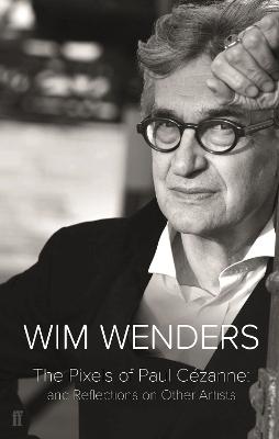The Pixels of Paul Cezanne by Wim Wenders