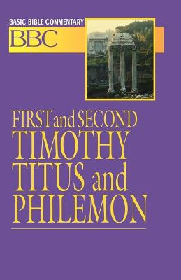 First and Second Timothy, Titus and Philemon by Walter P. Weaver