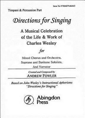 Directions for Singing - Timpani and Percussion by Andrew J Fowler