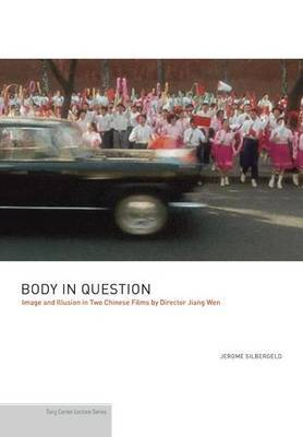 Body in Question by Jerome Silbergeld