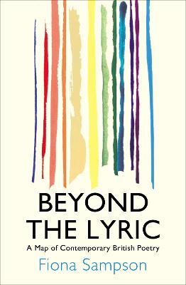 Beyond the Lyric by Fiona Sampson