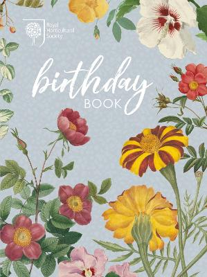 RHS Birthday Book by Royal Horticultural Society