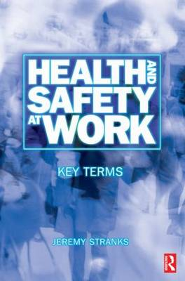 Health and Safety at Work by Jeremy Stranks