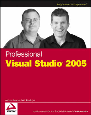 Professional Visual Studio 2005 by Nick Randolph