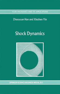 Shock Dynamics by Z. Han