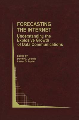 Forecasting the Internet by L.D. Taylor