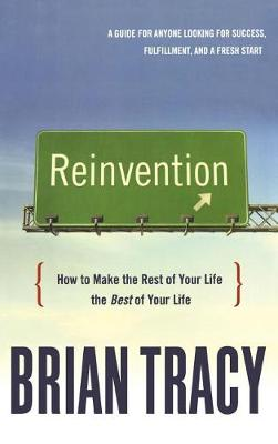 Reinvention by Brian Tracy