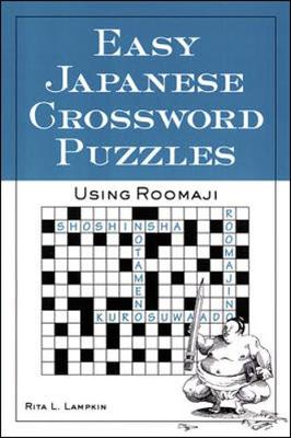 Easy Japanese Crossword Puzzles by Rita L. Lampkin